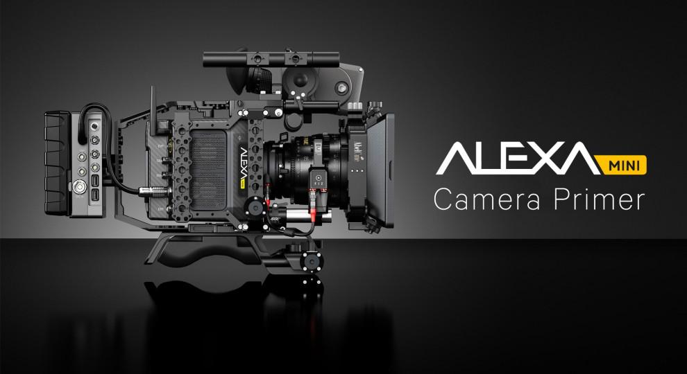 ARRI Alexa Mini Camera Primer