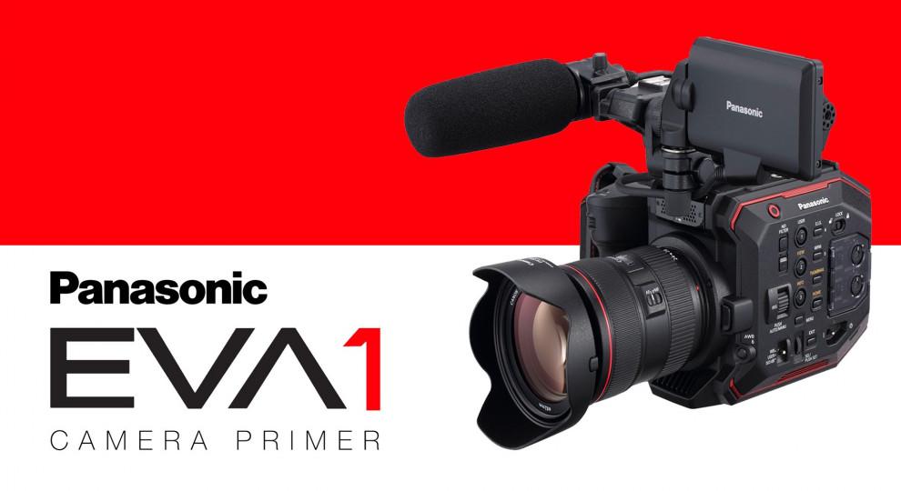 Panasonic EVA1 Camera Primer